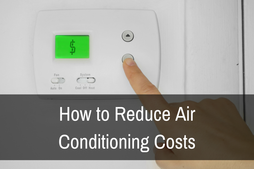 How to Reduce Air Conditioning Costs