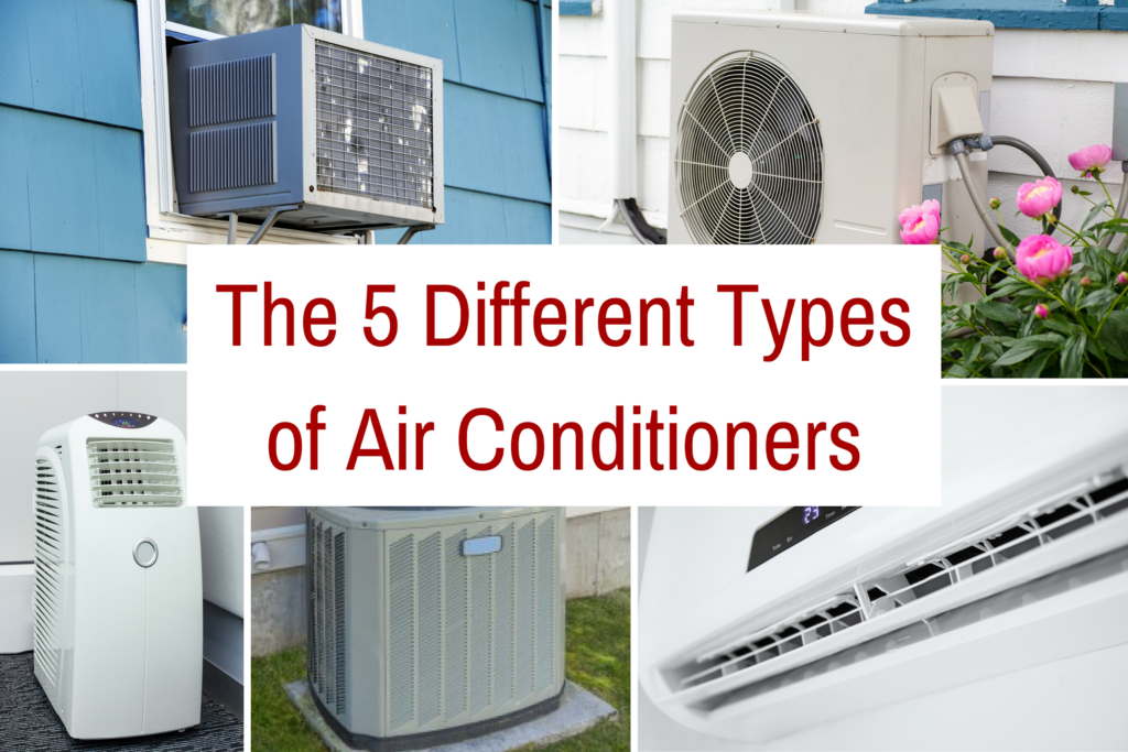 5 Different Types Of Air Conditioners And How To Choose