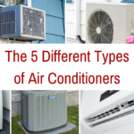 The 5 Different Types of Air Conditioners