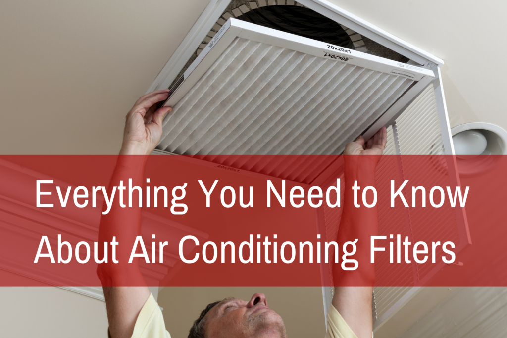 Everything You Need to Know About Air Conditioning Filters